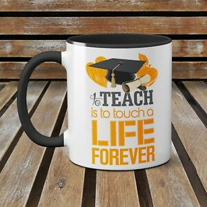 To Teach Is To Touch A Life Forever Cute 11 Oz Ceramic Mug For Teachers (Yellow)