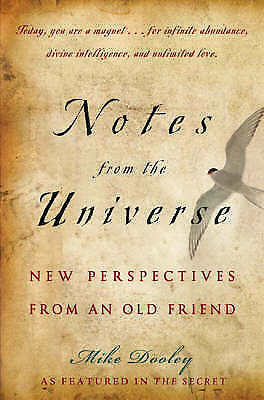 1 of 1 - Notes from the Universe: New Perspectives Mike Dooley The Secret Byrne Speaker