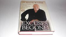 Excuses Begone! : How to Change Lifelong, Self-Defeating Thinking Habits by...