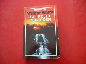 WILBUR-SMITH-GLI-EREDI-DELL-039-EDEN-MONDADORI-1986