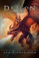 Return of the Darkening: Dragon Bonds by Ava Richardson (2016, Paperback)