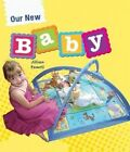 Our New Baby by Jillian Powell (Paperback, 2015)