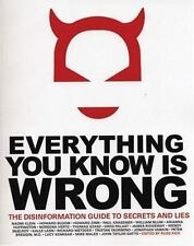 Disinformation Guides: Everything You Know Is Wrong : This Disinformation Guide to Secrets and Lies by Russ Kick (2002, Paperback)