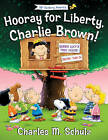 Hooray for Liberty, Charlie Brown! by Tracy Stratford (Hardback, 2016)