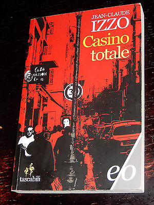 CASINO TOTALE Jean-Claude Izzo e/o 2014 tascabile