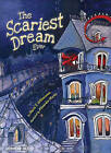 The Scariest Dream Ever by Maria T DiVencenzo (Hardback, 2010)