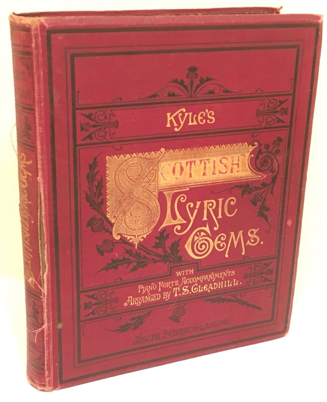 Antique Sheet Music Kyle's Scottish Lyric Gems Songs of Scotland Gleadhill 1880