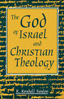 God of Israel and Christian Theology by Kendall Soulen (Paperback, 1996)