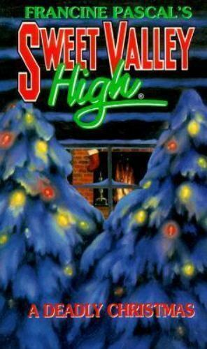 A Deadly Christmas (Sweet Valley High)
