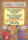 Smashing Saxons: AND Stormin' Normans by Terry Deary (Hardback, 2002)