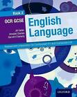 OCR GCSE English Language Student Book 2: Assessment Preparation for Component 01 and Component 02: 2 by Annabel Charles, Garrett O'Doherty, Jill Carter (Paperback, 2015)