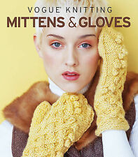Vogue Knitting Mittens & Gloves, New,  Book