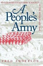 A People's Army: Massachusetts Soliders and Society in the Seven Years' War