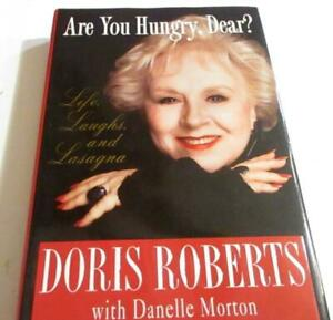 Are You Hungry, Dear?: Life, Laughs, and Lasagna Hard by Doris Roberts  FIRST ED