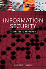 Information Security: A Strategic Approach by Vincent LeVeque (Paperback, 2006)