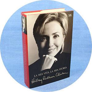 Hillary-Rodham-Clinton-LA-MIA-VITA-LA-MIA-STORIA-6-ed-Sperling-amp-Kupfer-2003