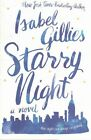 Starry Night by Isabel Gillies (Paperback, 2015)