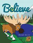Believe by Rhonda Garcia (Paperback, 2013)