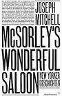 McSorley's Wonderful Saloon von Joseph Mitchell (2011, Gebundene Ausgabe)