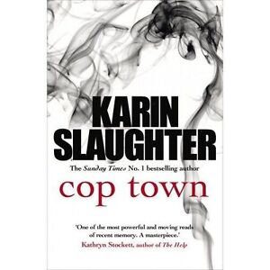 """VERY GOOD"" Cop Town, Slaughter, Karin, Book"