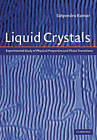 Liquid Crystals: Experimental Study of Physical Properties and Phase Transitions by Cambridge University Press (Hardback, 2000)