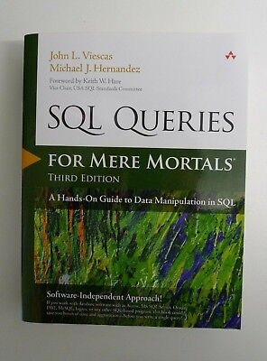 3rd Edition A Hands-On Guide to Data Manipulation in SQL SQL Queries for Mere Mortals