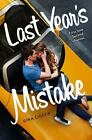 Last Year's Mistake by Gina Ciocca (2015, Hardcover)