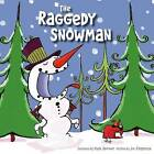 The Raggedy Snowman by Joe Fitzpatrick (Board book, 2015)