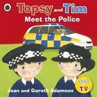 Topsy and Tim Meet the Police von Jean Adamson (2011, Taschenbuch)