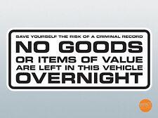 No hay mercancías o artículos de valor izquierda en este van durante la noche Antirrobo calcomanía etiqueta engomada.