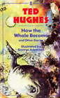 How the Whale Became and Other Stories by Ted Hughes (Paperback, 1989)