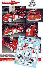 DÉCALS 1/43 réf 520 Peugeot  206 WRC officielle Monte Carlo 2003