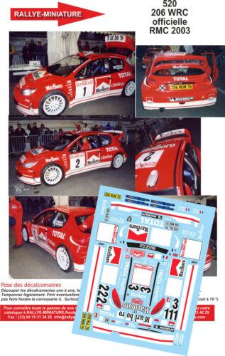 DECALS 1//18 REF 520 PEUGEOT 206 WRC RICHARD BURNS RALLYE MONTE CARLO 2003 RALLY
