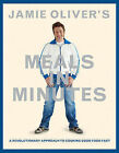 Jamie Oliver's Meals in Minutes: A Revolutionary Approach to Cooking Good Food Fast by Jamie Oliver (Hardback)