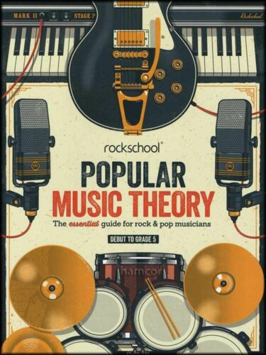 Rockschool Popular Music Theory Debut to Grade 5 Essential Guide for Rock /& Pop