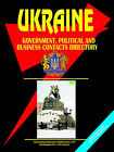 Ukraine Government, Political and Business Contacts Directory. by International Business Publications, USA (Paperback / softback, 2005)