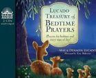 Lucado Treasury of Bedtime Prayers: Prayers for Bedtime and Every Time of Day! by Denalyn Lucado, Max Lucado (CD-Audio, 2015)