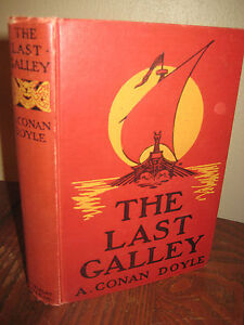 1st-Edition-THE-LAST-GALLEY-Arthur-Conan-Doyle-FIRST-PRINTING-Stories-CLASSIC