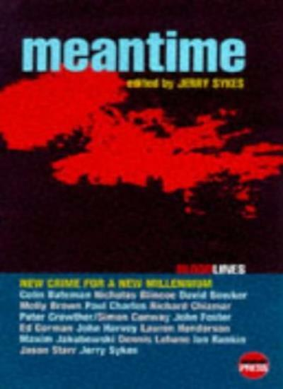 Mean Time: New Crime for a New Millennium (Bloodlines) By Jerry Sykes