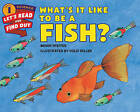 What's it Like to be a Fish? by Wendy Pfeffer (Paperback, 2015)