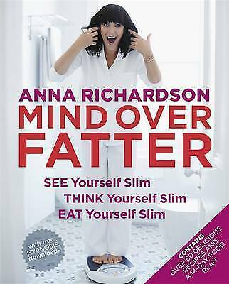 1 of 1 - Mind Over Fatter: See Yourself Slim, Think Yourself Slim, Eat Yourself Slim...