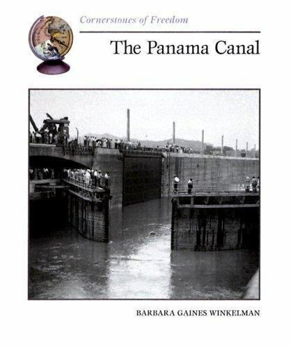 The Panama Canal by Barbara Gaines Winkelman