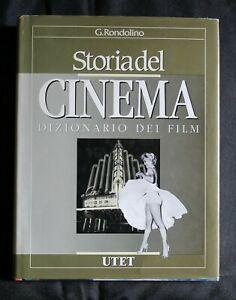 STORIA DEL CINEMA. Dizionario dei film. Rondolino. UTET.
