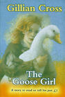 The Goose Girl by Gillian Cross, Jacob Grimm, Wilhelm Grimm (Paperback, 1998)