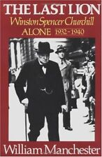 The Last Lion Vol. 2 : Winston Spencer Churchill Alone, 1932-1940 by William Manchester (1988, Hardcover)