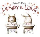 Henry in Love by Peter McCarty (Hardback, 2010)