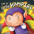 I'm a Little Vampire by Sonali Fry (Board book, 2014)