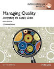 Managing Quality: Integrating the Supply Chain by S.Thomas Foster, S. Thomas Foster (Paperback, 2012)