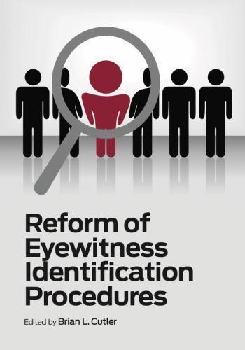 NEW Reform of Eyewitness Identification Procedures by Brian L. Cutler $93.50