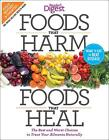 Foods That Harm and Foods That Heal: The Best and Worst Choices to Treat Your Ailments Naturally von Readers Digest (2012, Taschenbuch)